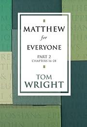 Matthew for Everyone, Part 2 por Tom Wright