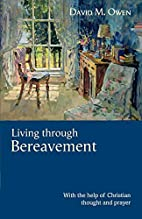 Living Through Bereavement: With the Help of…