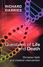 Questions of Life and Death - Christian…