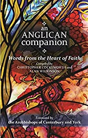 An Anglican Companion: Words from the heart…