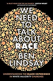 We Need To Talk About Race: Understanding…