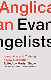 Anglican Evangelists: Identifying and…