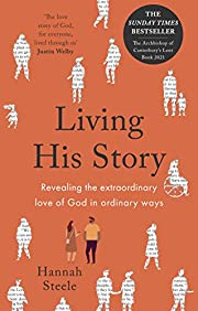 Living His Story: Revealing the…