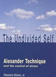 Undivided Self de Theodore Dimon