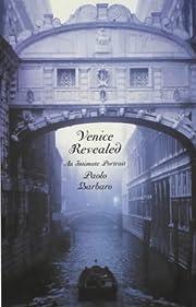 Venice Revealed: An Intimate Portrait de…