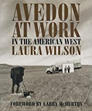 Avedon at Work: In the American West (HRHRC…