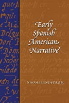 Early Spanish American Narratives by Naomi…