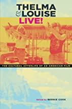 Thelma & Louise Live!: The Cultural…
