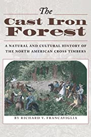 The Cast Iron Forest: A Natural and Cultural…