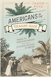 Americans in the Treasure House: Travel to…