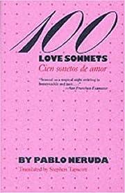 100 love sonnets = Cien sonetos de amor af…