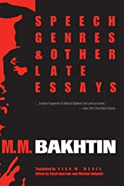 Speech Genres and Other Late Essays…