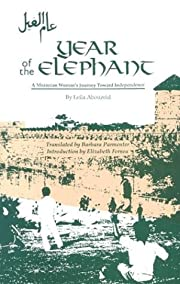 Year of the Elephant: A Moroccan Woman's…