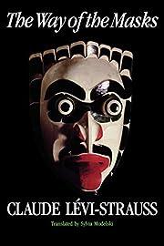 The Way of the Masks – tekijä: Claude…