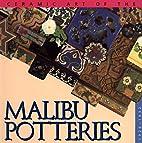 Ceramic Art of the Malibu Potteries…