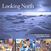 Looking North: Art from the University of…
