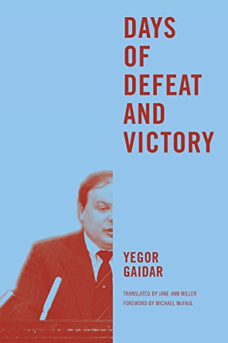 Days of Defeat and Victory (Jackson School Publications in International Studies), Gaidar, Yegor