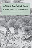 Stories from a Ming collection. / Translations, of Chinese short stories published in the seventeenth century, by Cyril Birch