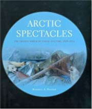 Arctic Spectacles: The Frozen North in…