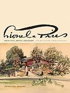 Lionel H. Pries, Architect, Artist,…