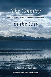 The Country in the City: The Greening of the…