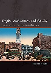 Empire, Architecture, and the City:…