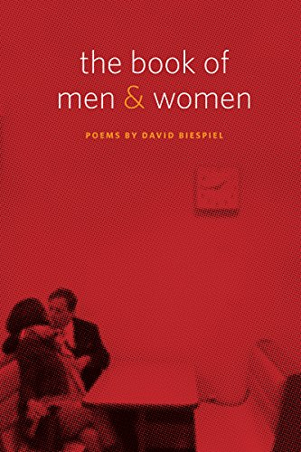 The Book of Men and Women: Poems (Pacific Northwest Poetry Series), Biespiel, David