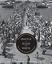 Seattle in Black and White: The Congress of…