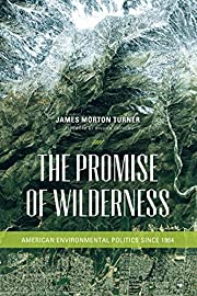 The Promise of Wilderness: American…