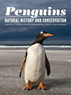 Penguins: Natural History and Conservation…