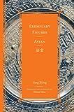 Exemplary Figures / Fayan (Classics of…