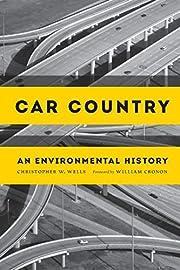 Car Country: An Environmental History…