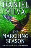 The marching season / Daniel Silva