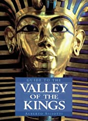 Guide to the Valley of the Kings de Alberto…
