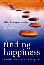 Finding Happiness: Monastic Steps for a…