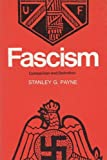 Fascism: Comparison and Definition, Payne, Stanley G.
