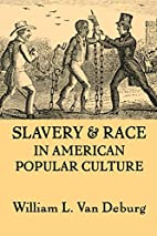 Slavery And Race: In American Popular…