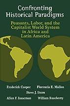 Confronting Historical Paradigms: Peasants,…