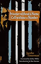 Prisoner without a Name, Cell without a…