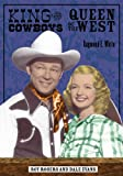 King of the cowboys, queen of the west : Roy Rogers and Dale Evans / Raymond E. White