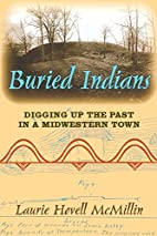 Buried Indians: Digging Up the Past in a…