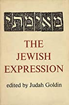 The Jewish expression by Judah Goldin