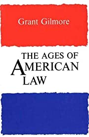 The Ages of American Law (The Storrs…