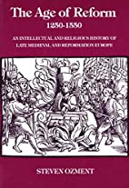 The Age of Reform, 1250-1550: An…