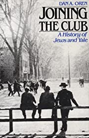 Joining the Club: A History of Jews and Yale…