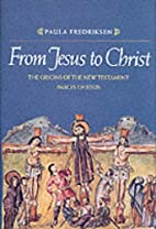 From Jesus to Christ : the origins of the…