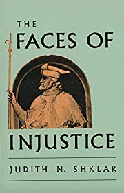 The Faces of Injustice (The Storrs Lectures…