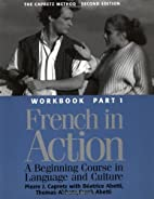 French in Action: A Beginning Course in…