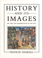 History and Its Images: Art and the…