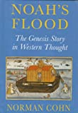 Noah's flood : the Genesis story in Western thought / Norman Cohn